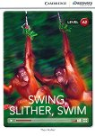 Interactive Readers. Level A2: Swing, slither, swim - Theo Walker -