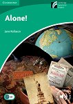 Cambridge Discovery Readers - Ниво 3: Lower/Intermediate : Alone - Jane Rollason -