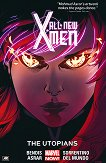 All-New X-Men - vol. 7: The Utopians - Brian Michael Bendis -