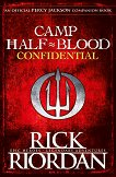 Camp Half-Blood Confidential - Rick Riordan -