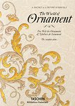 The World of Ornaments. The Complete Plates - A. Racinet, A. Dupont - Auberville -