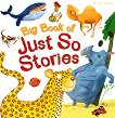 Big Book of Just So Stories -