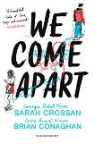 We Come Apart - Sarah Crossan, Brian Conaghan -