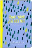 Pour Your Heart Out -