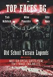 Top Faces Bg: Old School Terrace Legends - Tosh McIntosh, Milen Panayotov, Gilly Black -