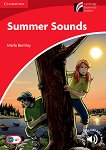 Cambridge Discovery Readers - Ниво 1: Beginner/Elementary : Summer Sounds - Marla Bentley -