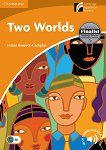 Cambridge Discovery Readers - Ниво 4: Intermediate : Two Worlds - Helen Everett-Camplin -