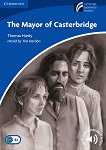 Cambridge Experience Readers - Ниво 5: Upper Intermediate : The Mayor of Casterbridge - Thomas Hardy -