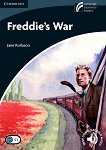 Cambridge Discovery Readers - Ниво 6: Advanced : Freddie's War - Jane Rollason -